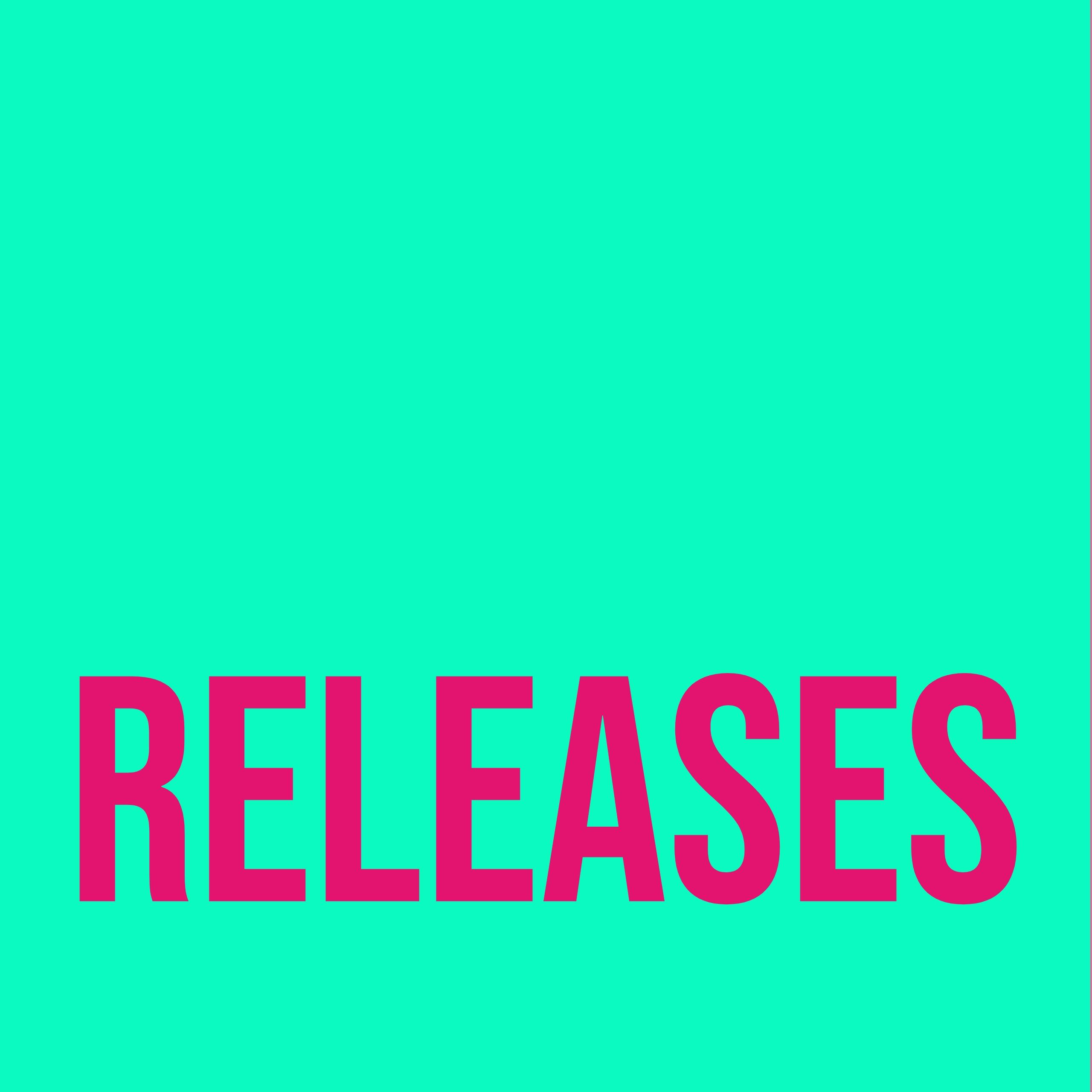 """pinker Text """"Releases"""" auf helltürkisem Hintergrund"""